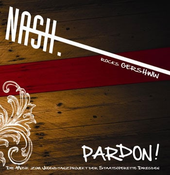 Nash. Rocks Gershwin: Pardon!