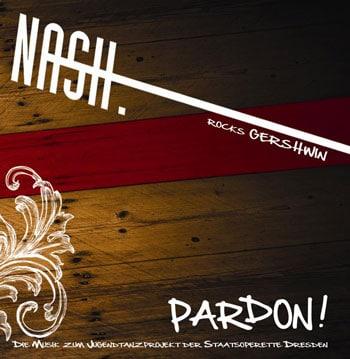 Nash. Rocks Gershwin: Pardon!
