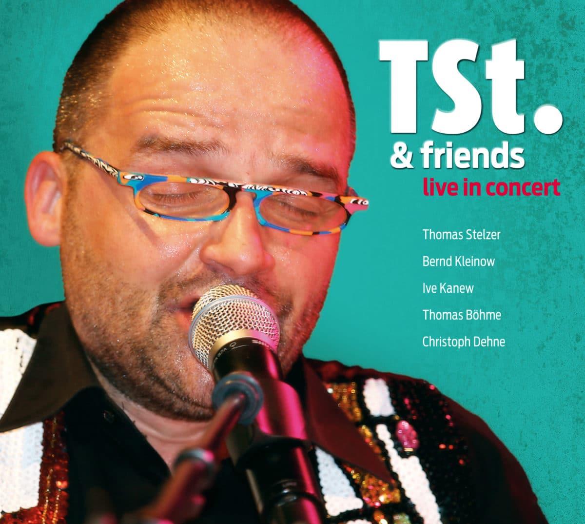 Thomas Stelzer & Friends - Live In Concert