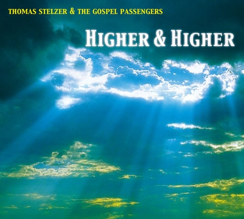 The Gospel Passengers - Higher & Higher