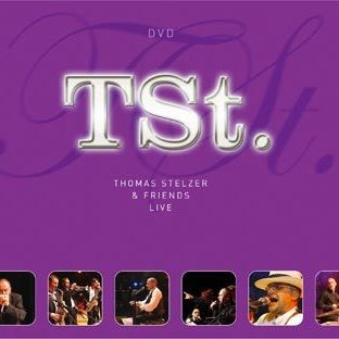 DVD Thomas Stelzer & Friends live