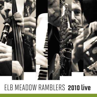 55 Jahre Elb Meadow Ramblers - 2010 live