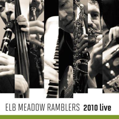 55 Jahre Elb Meadow Ramblers - 2010 live