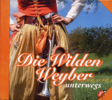 CD Unterwegs Wilde Weyber