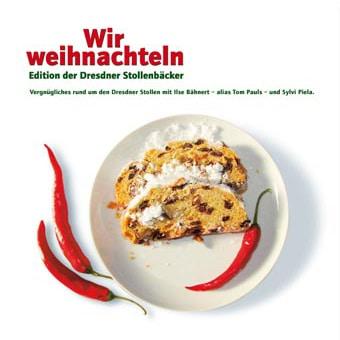 Wir weihnachteln - Stollen-Edition